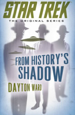 Star Trek TOS: From History's Shadow
