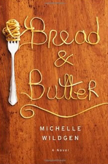 Bread and Butter by Michael Wildgen