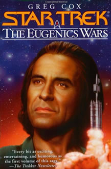 The Eugenics War Vol. 2 - The Rise and Fall of Khan Noonien Singh by Greg Cox